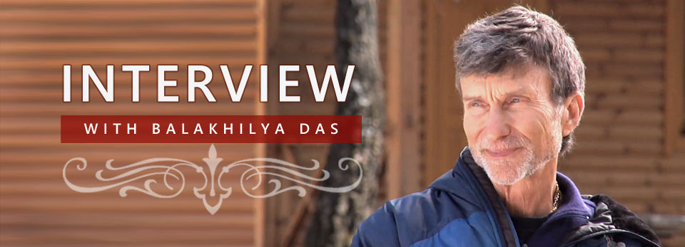 Interview with Balakhilya das