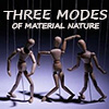 2. Three modes of material nature (video)
